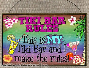 Fun Tropical Tiki Bar Signs | Tiki Bar Rules My Bar I Make The Rules Tropical Cocktails Sign Plaque ...