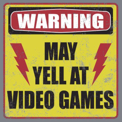 """I might create a sign like this to put on the entrance door, same with a sign I have that says """"Caution - Extreme Gaming Inside"""""""