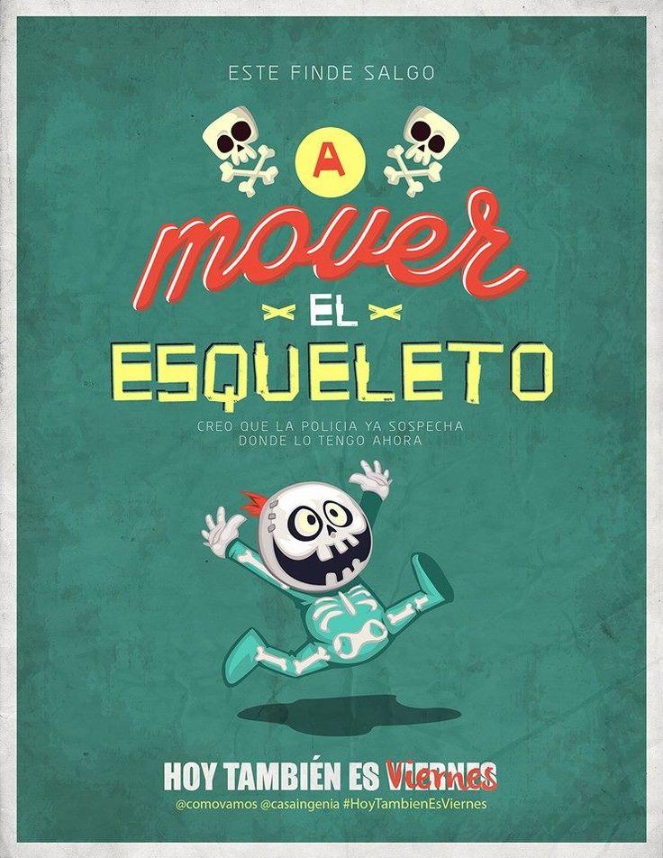 ¿Preparado para mover el esqueleto? Hay que hacerlo, #hoytambiénesviernes