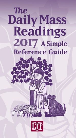 The Daily Mass Readings  2017: A Simple Reference Guide
