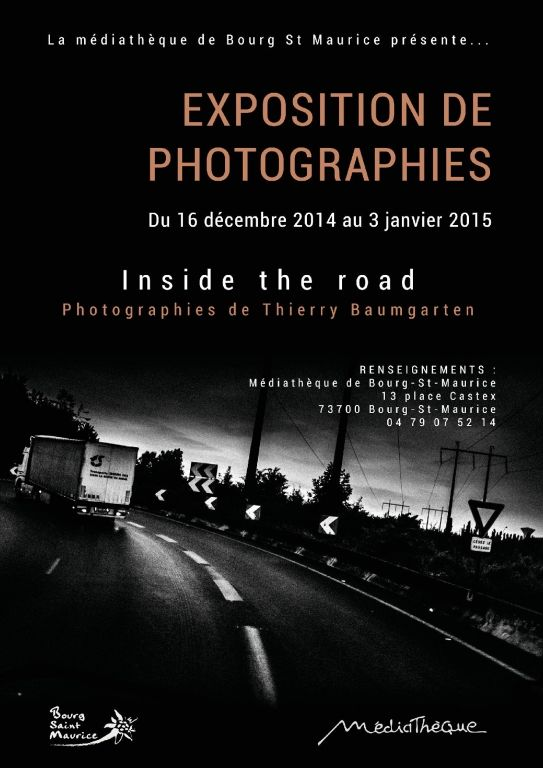 "Exposition de photographies ""Inside the road"", Bourg-Saint-Maurice (73700), Rhône-Alpes"
