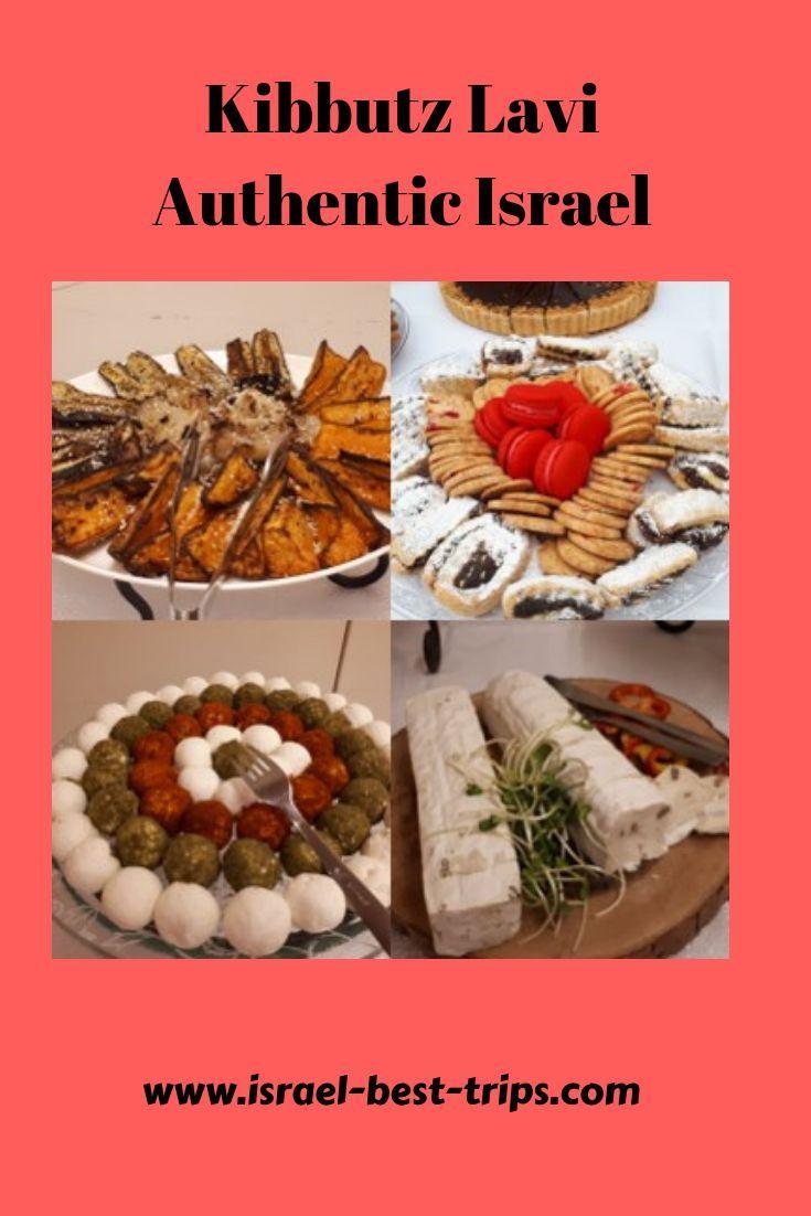 Kibbutz Lavi Authentic Israel Travel Food Kibbutz Volunteer Travel