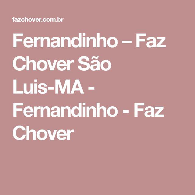 Fernandinho – Faz Chover  São Luis-MA - Fernandinho - Faz Chover