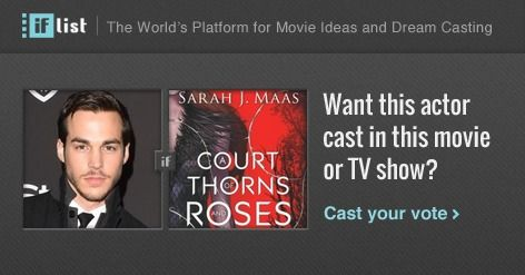 Chris Wood as Rhysand in A Court of Thorns and Roses? Support this movie proposal or make your own on The IF List.