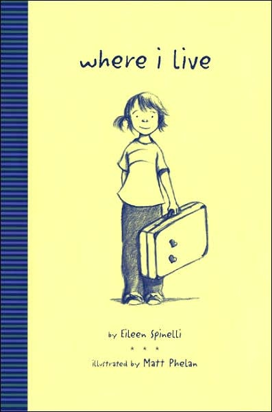"""""""Where I Live"""" by Eileen Spinelli   Written in poem form, this is great for elementary aged children who are #moving"""