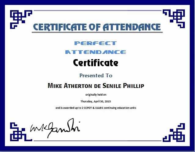 Printable Perfect Attendance Certificate Best Of Certificate Templates Attendance Certificate Perfect Attendance Certificate Perfect Attendance