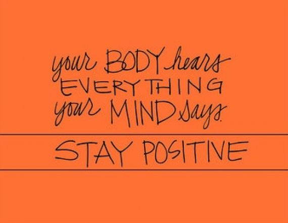 quotes - words - your body hears everything your mind says.  Stay Positive - inspirational - motivational  #quotes  #motivational