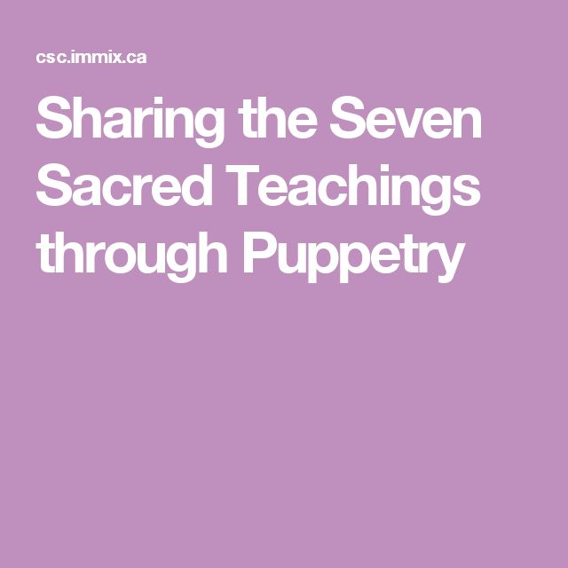 Sharing the Seven Sacred Teachings through Puppetry