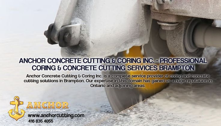 If you want quality #concrete #cutting services in Brampton & Mississauga, then visit at anchorcutting.COM today, because our services famous in #Brampton & #Mississauga and adjoin areas !!! #ConcreteCuttingServicesMississauga #ConcreteCuttingServicesBrampton #Concretecutting Give us call Today to enjoy our Services:- 416-835-4055