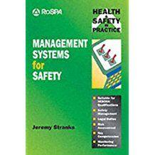 Management systems for safety / Jeremy Stranks. London : Pitman, 1994. http://absysnetweb.bbtk.ull.es/cgi-bin/abnetopac?TITN=10873