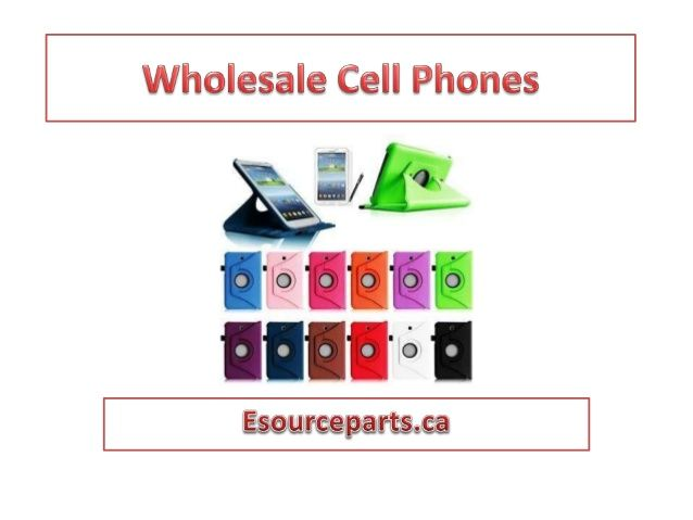 Wholesale cell phones electronic stores Toronto Canada