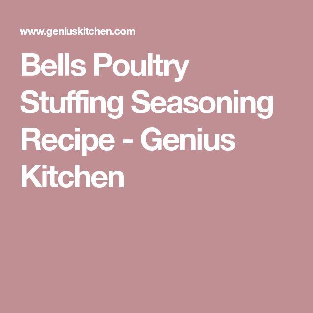 Bells Poultry Stuffing Seasoning Recipe - Genius Kitchen
