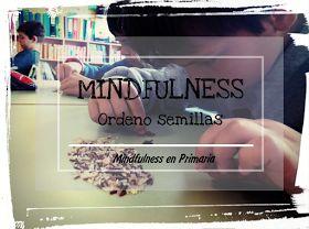 Ejercicio de mindfulness para desarrollar la concentración y la atención en los niños y niñas. AESCOLADOSENTIMENTOS