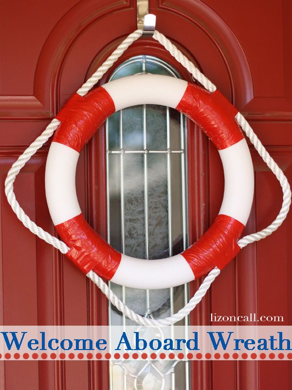 Welcome Aboard Lifesaver Wreath Wreaths Craft And Front