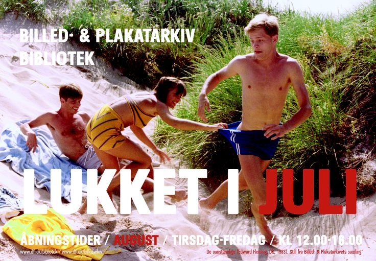 Our summer closing sign from 2007 De uanstændige (Edward Fleming, DK,1983) http://www.dfi.dk/faktaomfilm/film/da/353.aspx?id=353