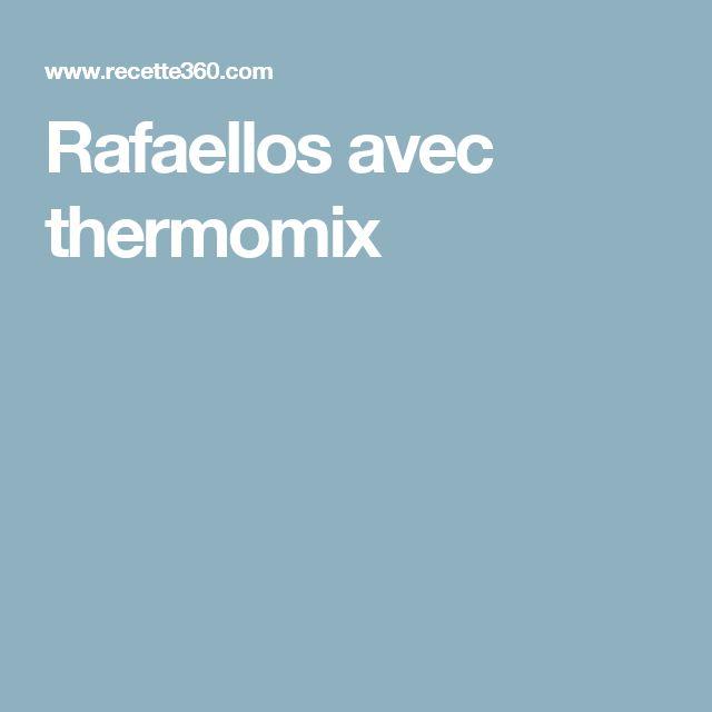 Rafaellos avec thermomix