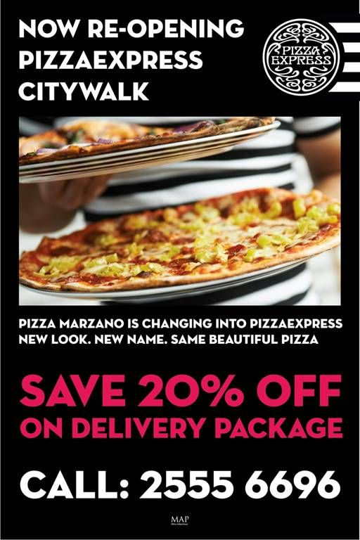 Pizza Marzano reopens as Pizza Express at Citywalk! Save 20% off on all delivery services!
