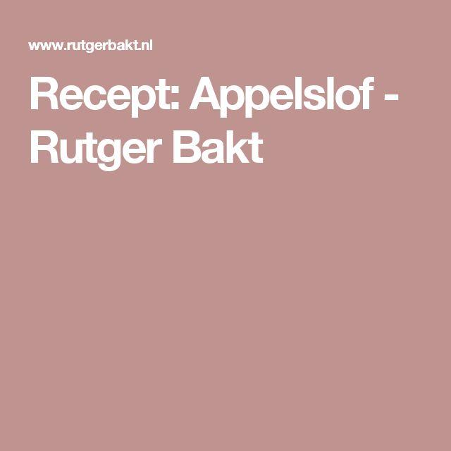 Recept: Appelslof - Rutger Bakt