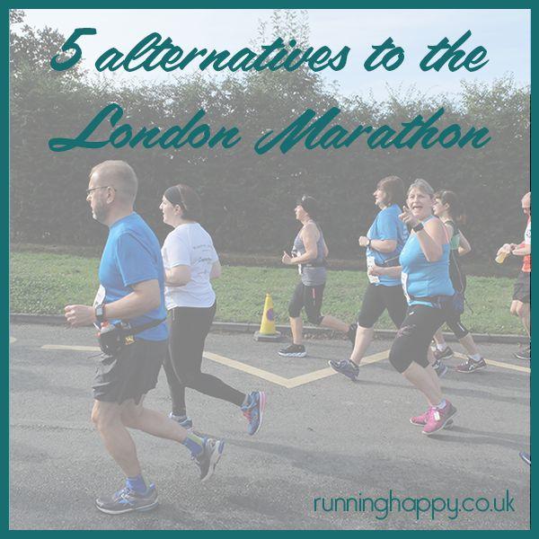 Don't want a big race? 5 alternatives to the London marathon http://runninghappy.co.uk/alternative-races-london-marathon/