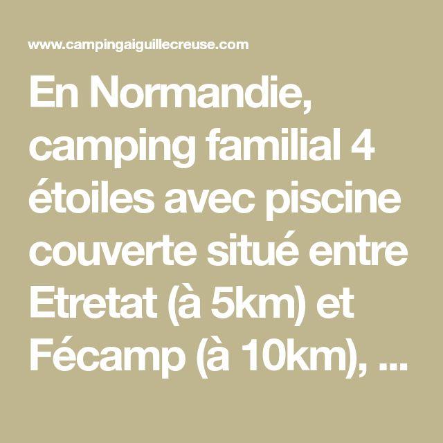 En normandie camping familial 4 toiles avec piscine - Camping normandie avec piscine couverte ...