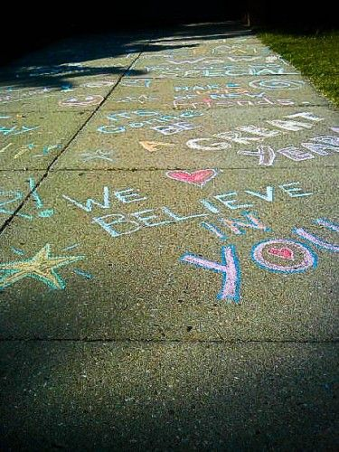 Draw sidewalk chalk messages for your family… For them to see on their way to work!