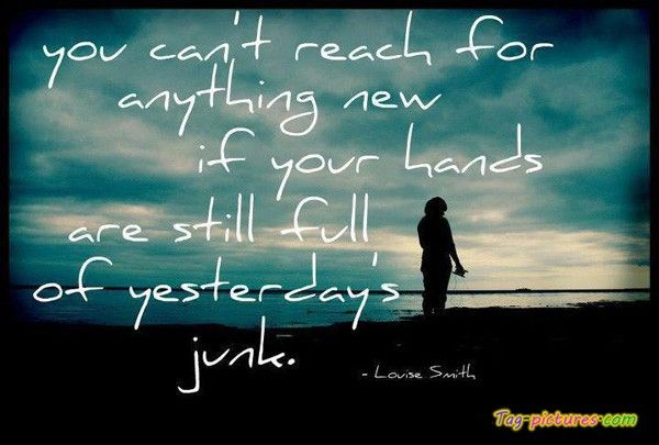 yes...must keep remembering thisRemember This, Quotes, New Start, Food For Thoughts, Yesterday Junk, Well Said, So True, True Stories, Moving Forward