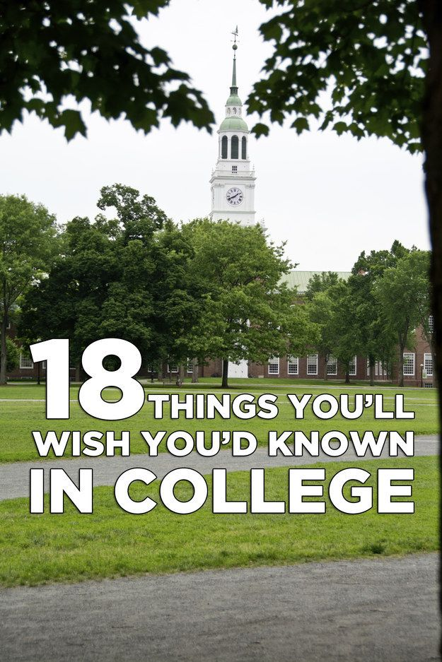 18 Important Things You'll Wish You'd Known In College