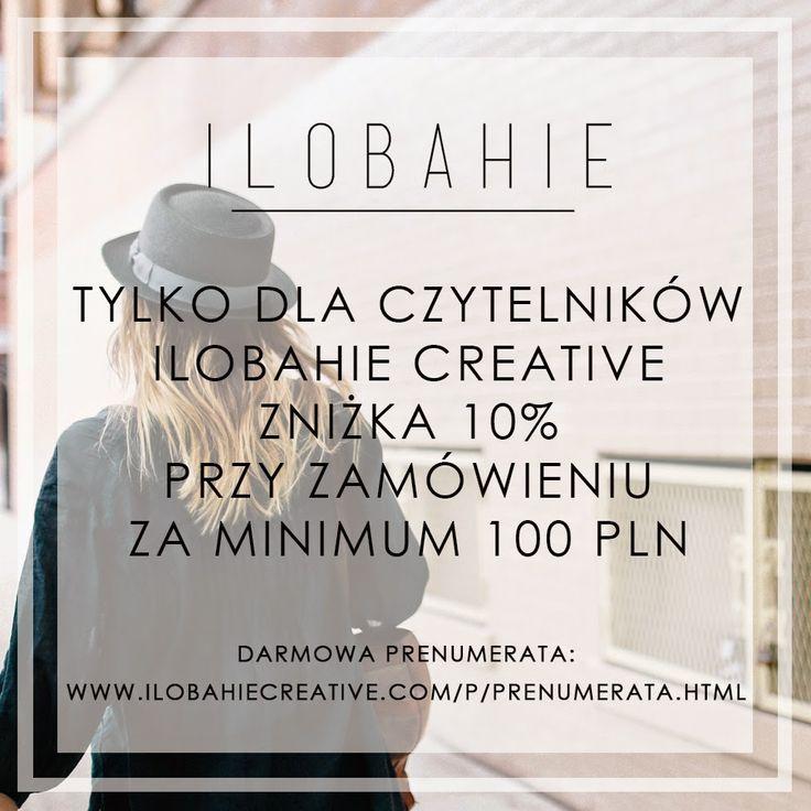 ZNIZKA 10% W SKLEPIE ILOBAHIE (http://pl.dawanda.com/shop/ilobahie) DLA CZYTELNIKÓW ILOBAHIE CREATIVE - DARMOWA PRENUMERATA O TU: http://www.ilobahiecreative.com/p/prenumerata.html