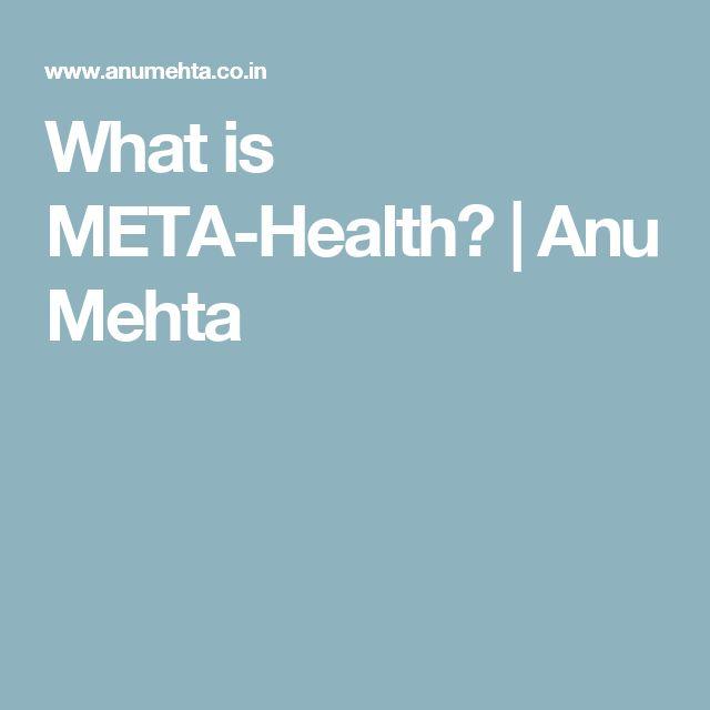 What is META-Health? | Anu Mehta