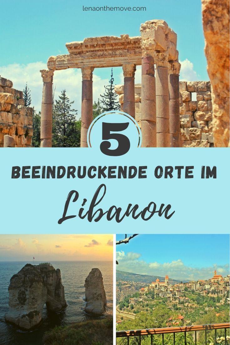 5 Beeindruckende Orte Die Auf Deiner Libanon Reise Nicht Fehlen Durfen Reisen Reise Inspiration Reiseziele