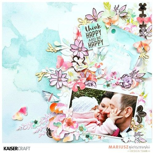 """Kaisercraft March 2017 Blog Challenge. """"Think Happy and Be Happy' Inspirational layout by Mariusz Gierszewskl Design Team member for Kaisercraft Official Blog featuring their """"Wildflower' collection (March 2017) Learn more at kaisercraft.com.au/blog ~ Wendy Schultz ~ Scrapbook Layouts."""