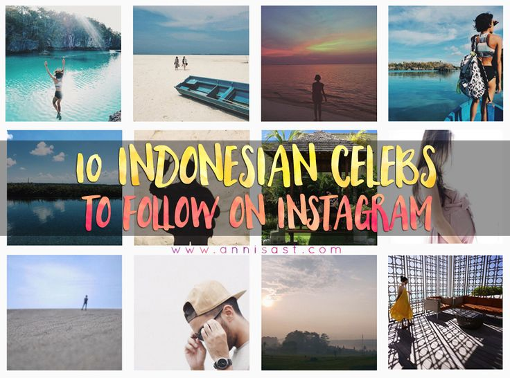 10 Akun Artis Indonesia Wajib Follow di Instagram | annisast.com