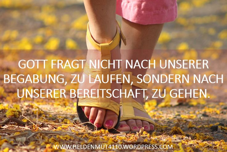 Gott will Dich:  https://heldenmut4110.wordpress.com/2015/07/27/sag-ja/