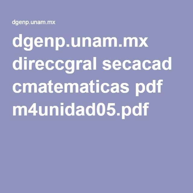 dgenp.unam.mx direccgral secacad cmatematicas pdf m4unidad05.pdf
