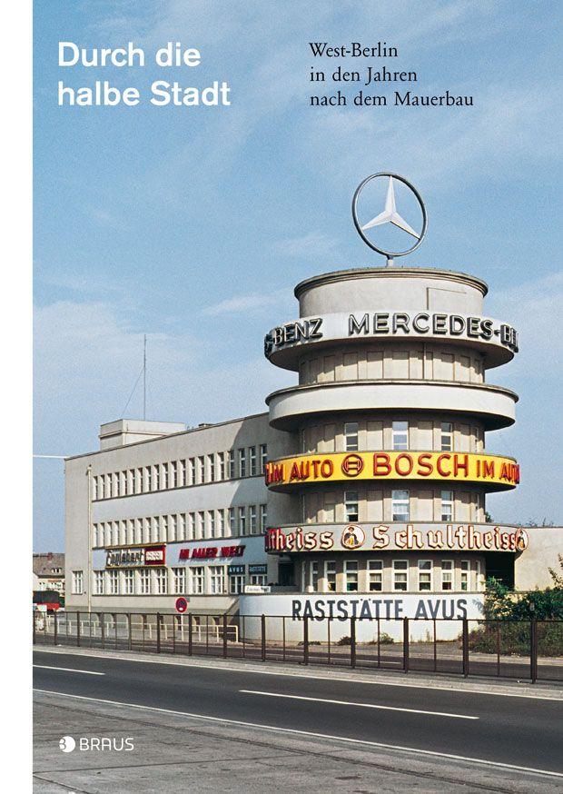 Bildband: Wanderungen durch West-Berlin – Seite 11 | Reisen | ZEIT ONLINE