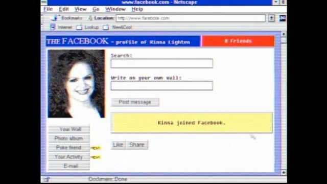 Facebook if it was back in the '90s