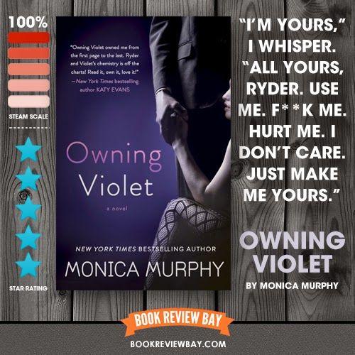 Owning Violet (The Fowler Sisters #1) by Monica Murphy - bookreviewbay.com