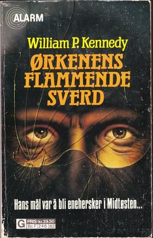 """Ørkenens flammende sverd"" av William P. Kennedy"