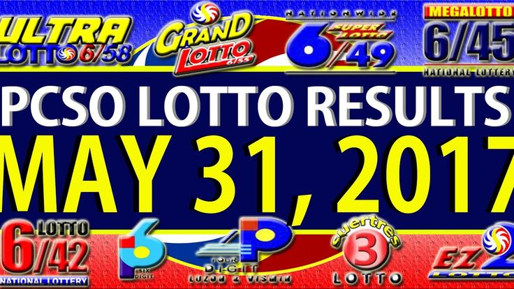 PCSO Lotto Results May 31, 2017 (6/55, 6/45, 4D, SWERTRES & EZ2)