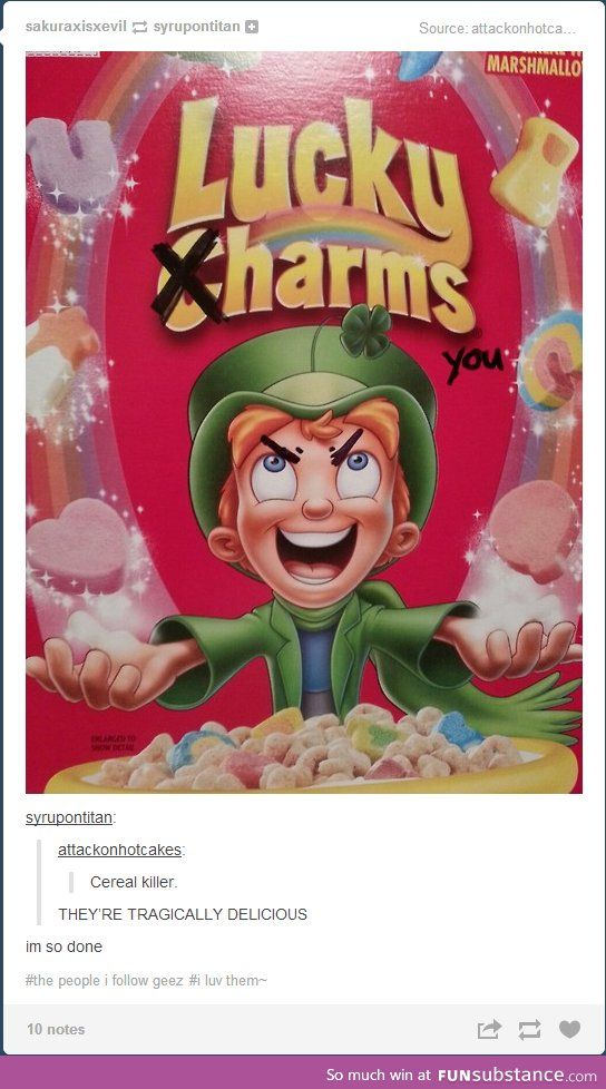And this is why I am afraid of leprechauns