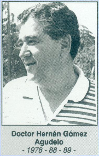 Doctor Hernán Gómez Agudelo 1978- 1988-1989