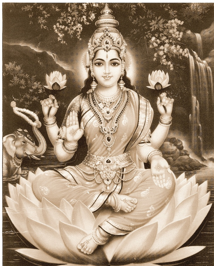 Goddess Lakshmi;- Hindu Goddess of abundance. The mantra 'OM SHRIM MAHA LAKSHMIYEI SWAHA' is recited108 times ever day in order to welcome all forms of abundance into your life.