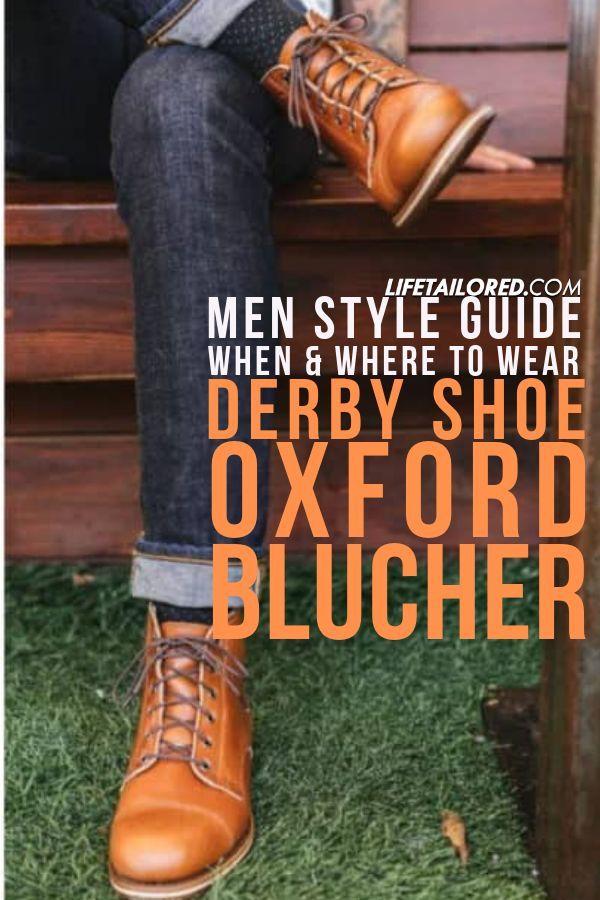 Derby Shoe vs Oxford vs Blucher Guide to Men's Shoe's: When & Where to Wear Each