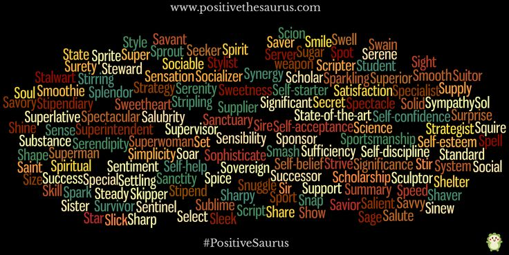 Positive nouns starting with s www.positivethesaurus.com #positivenouns #positivesaurus #nouns