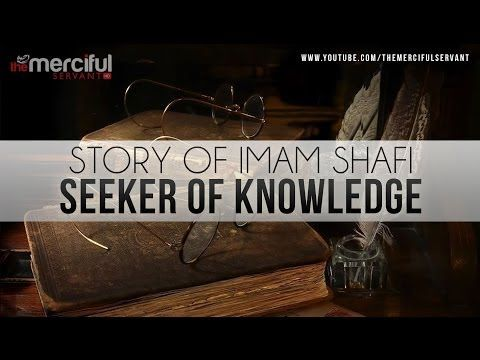 Story of Imam Shafi (R) - Seeker of Knowledge - YouTube