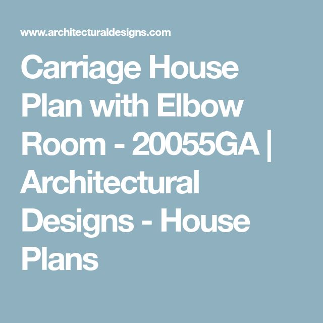 Plan 14653rk Carriage House Plan With Man Cave Potential: Best 25+ Carriage House Plans Ideas On Pinterest