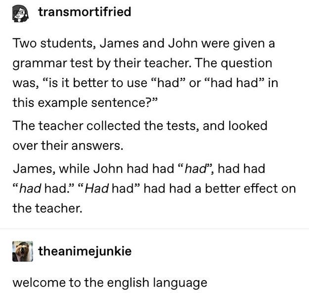19 Times The English Language Made Absolutely No Sense Whatsoever In 2020 Tumblr Funny English Language Funny Quotes