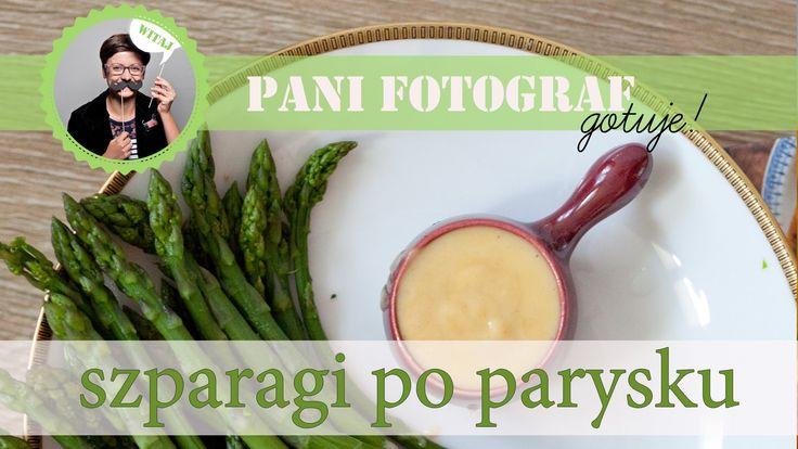 Przepis na szparagi zielone z sosem po parysku