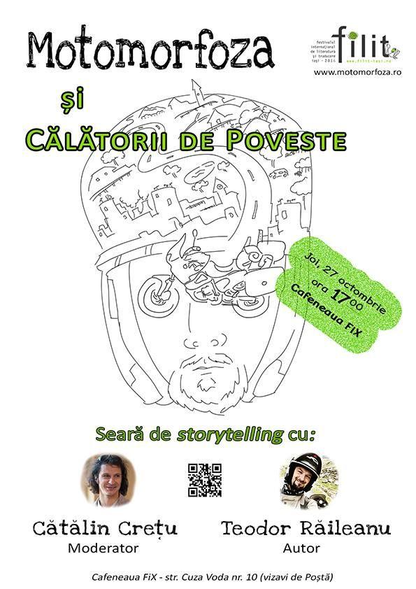 Motomorfoza si calatorii de poveste/ FILIT 2016 | IasiFun - site-ul tau de timp liber!