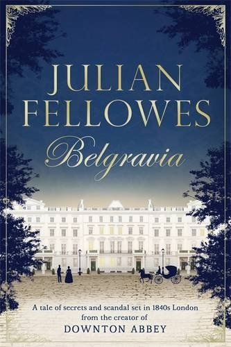 Julian Fellowes's Belgravia by Julian Fellowes https://www.amazon.com/dp/147460417X/ref=cm_sw_r_pi_dp_x_6rl9xb4ATJFFX